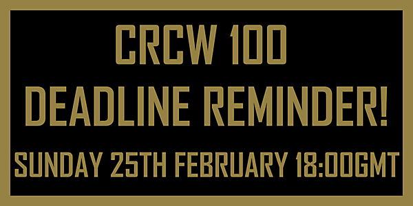 CRCW100 - DEADLINE REMINDER