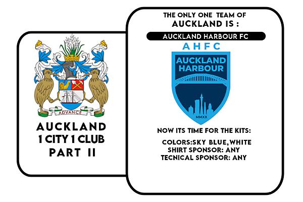 1 CITY 1 CLUB - AUCKLAND - PART II - KITS