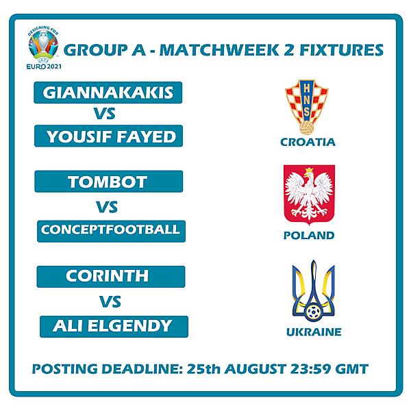 Group A Matchweek 2 Fixtures