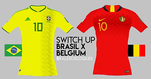 BRASIL X BELGIUM | SWITCH UP!