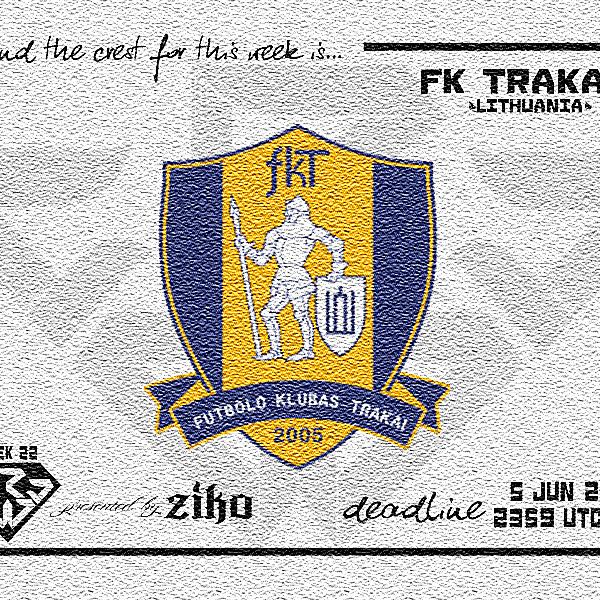 CRCW - WEEK 22: FK Trakai