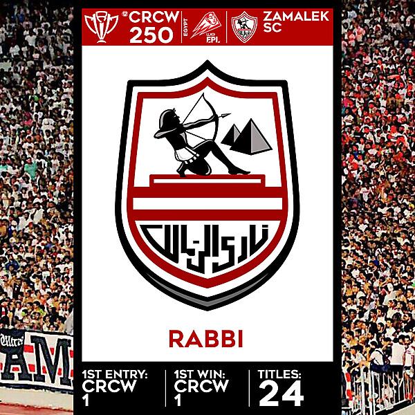 CRCW SPECIAL EDITION 250 - ZAMALEK SC - RABBI