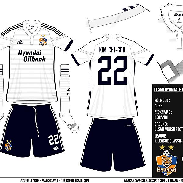 Ulsan Hyundai FC - Azure League, Matchday 4