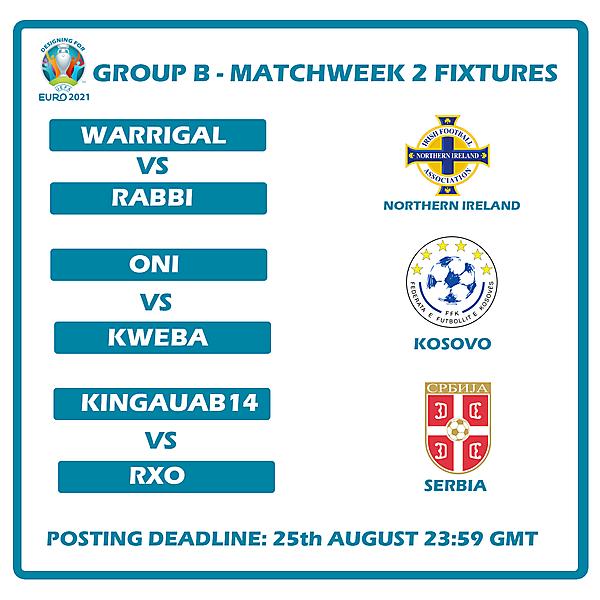 Group B Matchweek 2 Fixtures