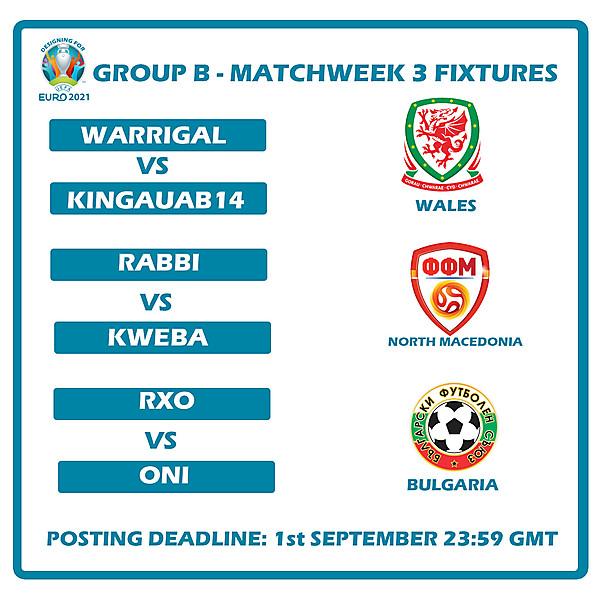 Group B Matchweek 3 Fixtures