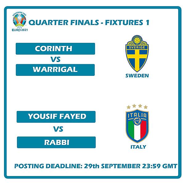 Quarter Finals Fixtures 1
