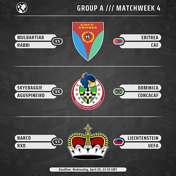 Week 4 // Group A // Matches