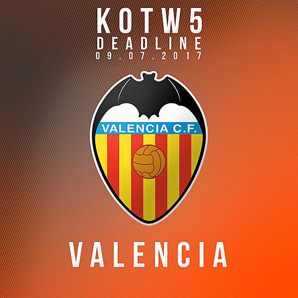 KOTW5 - Valencia